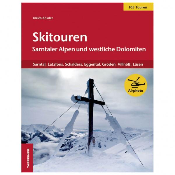 Tappeiner - Skitouren Sarntaler Alpen und westl. Dolomiten - Ski tour guide