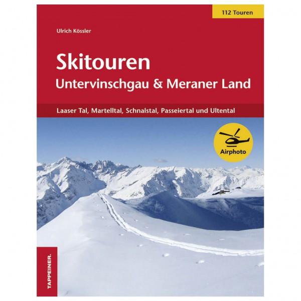 Tappeiner - Skitouren Untervinschgau und Meraner Land - Guías de esquí