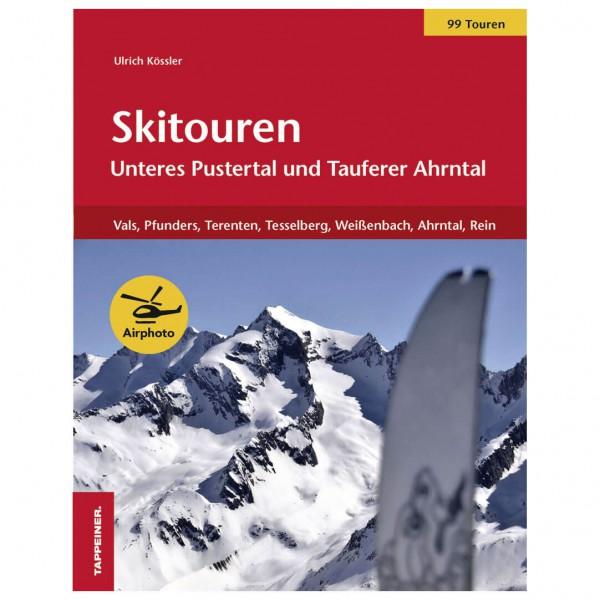 Tappeiner - Skitouren: Unteres Pustertal – Tauferer Ahrntal - Lasketteluretkioppaat