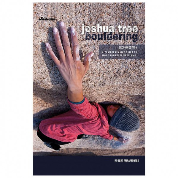 Wolverine Publishing Llc - Joshua Tree Bouldering - Bouldering guide
