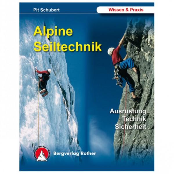 Bergverlag Rother - Alpine Seiltechnik