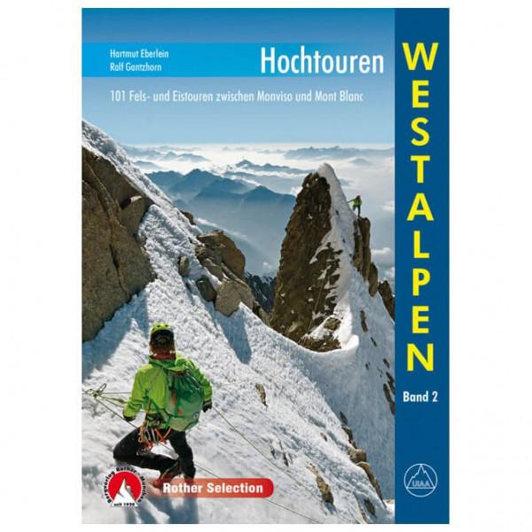Bergverlag Rother - Hochtouren Westalpen - Berggidsen