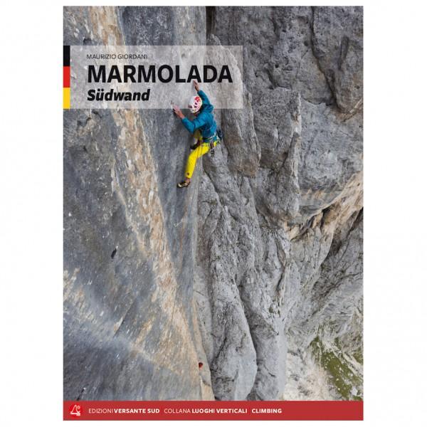 Versante Sud - Marmolada - Südwand - Klatreguide