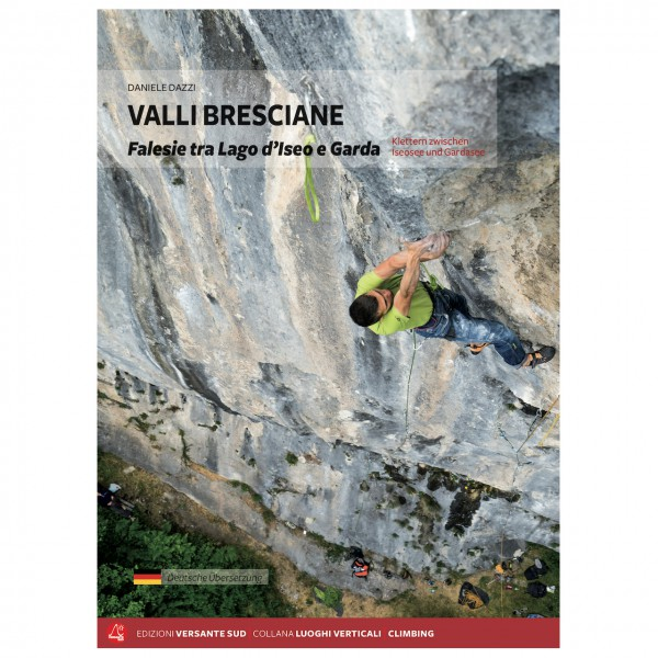 Versante Sud - Valli Bresciane Klettern zw. Iseo- & Gardasee - Klätterförare