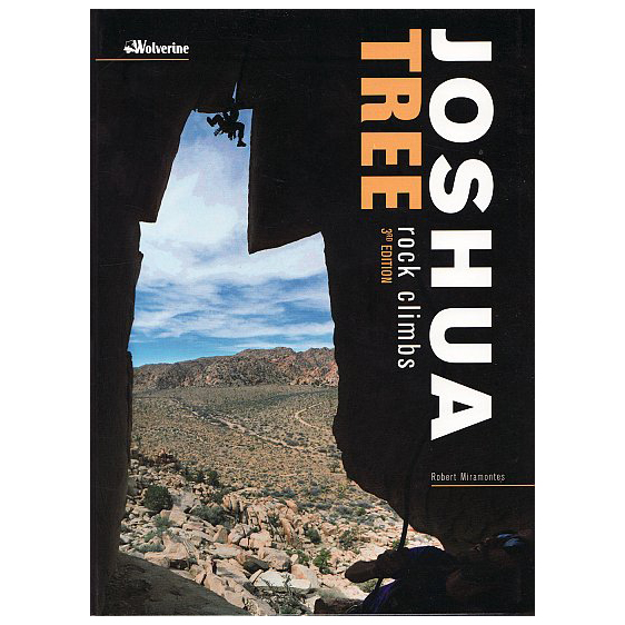 Wolverine Publishing Llc - Joshua Tree Rock Climbs - Kiipeilyoppaat