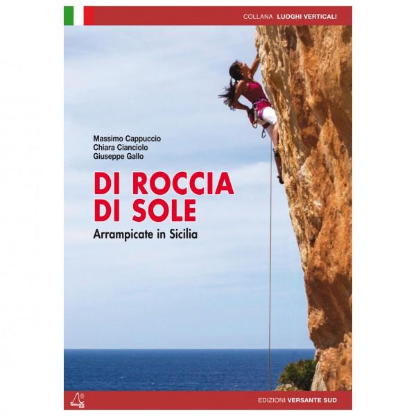 Versante Sud - Di Roccia Di Sole - Klettern Auf Sizilien - Klimgidsen