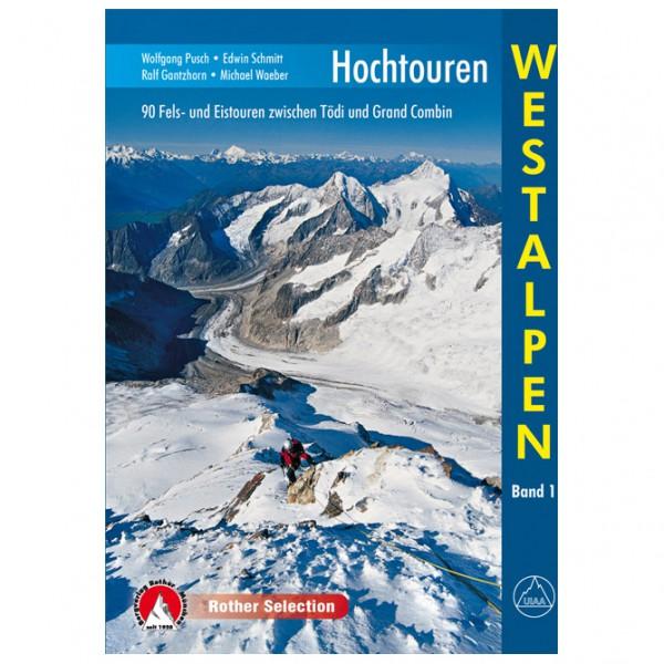 Bergverlag Rother - Hochtouren Westalpen - Alpine guide