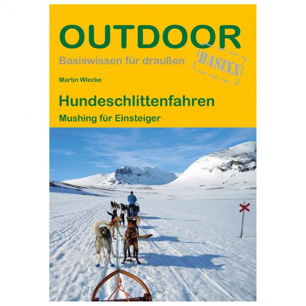 Conrad Stein Verlag - Hundeschlittenfahren