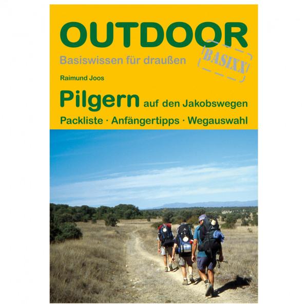 Conrad Stein Verlag - Pilgern auf den Jakobswegen - Walking guide book