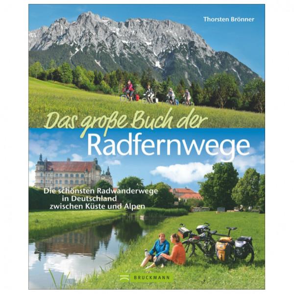 Bruckmann - Das große Buch der Radfernwege - Fietsgidsen