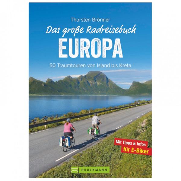 Bruckmann - Das große Radreisebuch Europa - Cykelguides