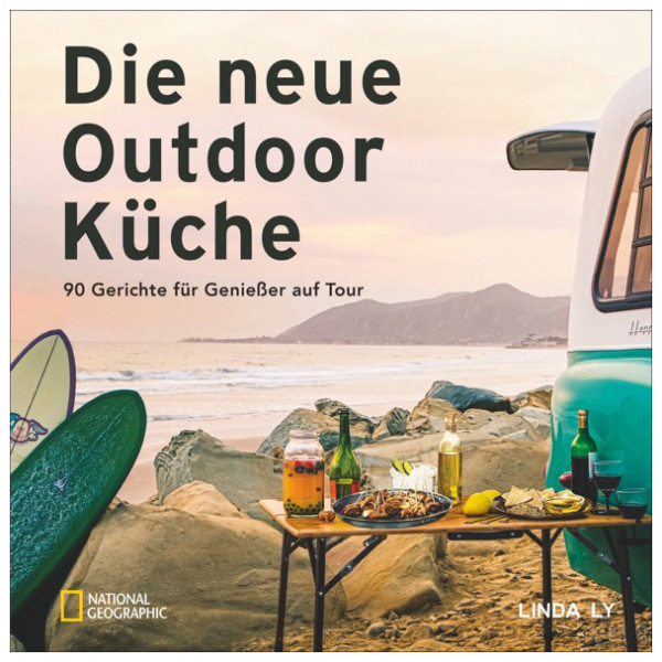 National Geographic - Die Neue Outdoorküche