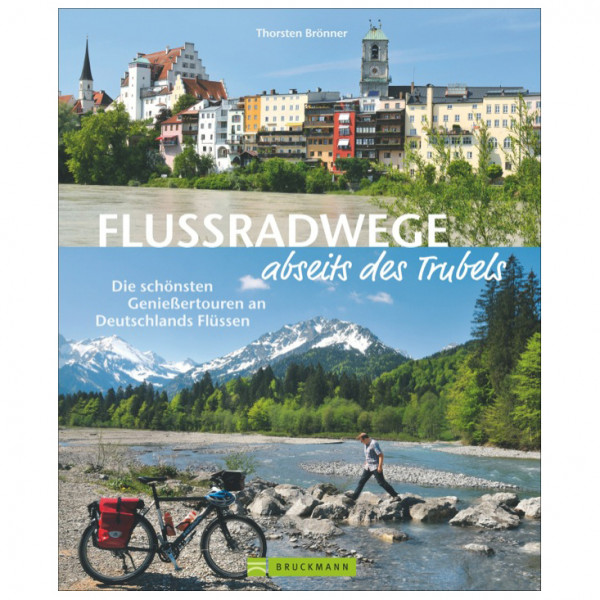 Bruckmann - Flussradwege abseits des Trubels - Cycling guide