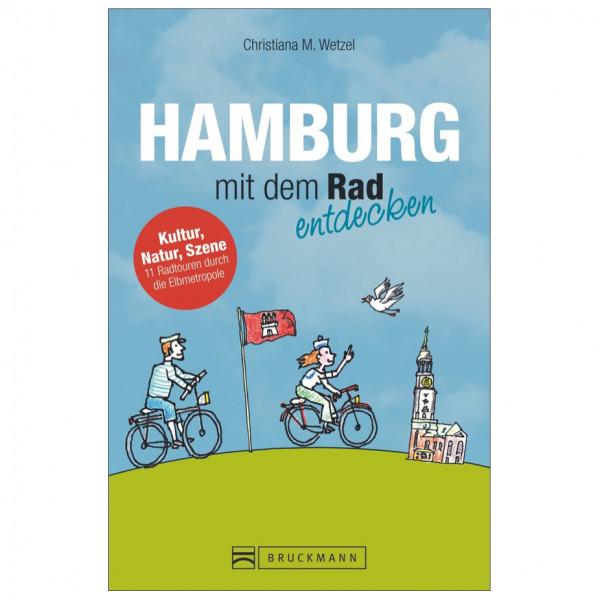 Bruckmann - Hamburg mit dem Rad entdecken - Pyöräilyoppaat