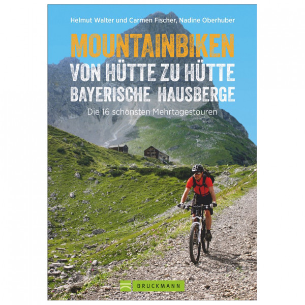 Bruckmann - Mountainbiken Bayerische Hausberge - Cycling guide