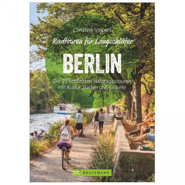 Bruckmann - Radtouren für Langschläfer Berlin - Radführer