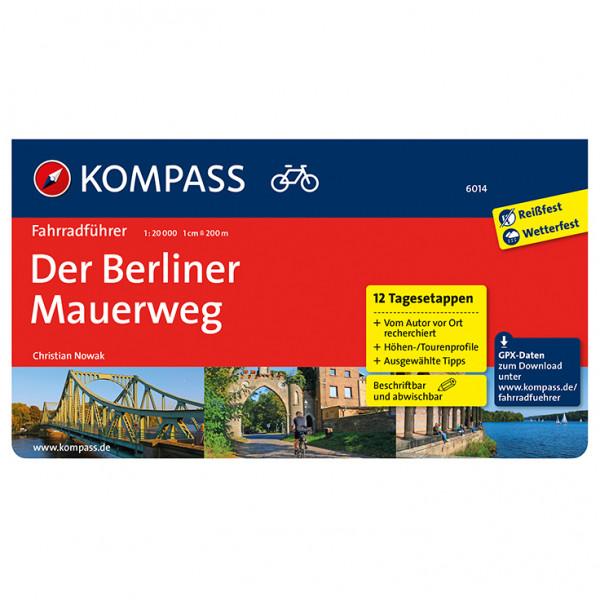 Kompass - Fahrradführer Der Berliner Mauerweg - Pyöräilyoppaat