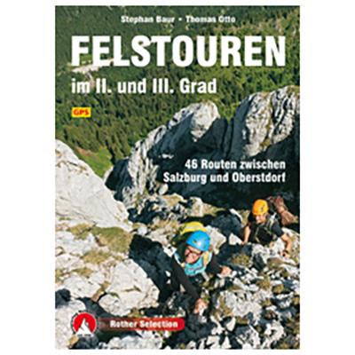 Bergverlag Rother - Felstouren im II. Und III. Grad - Alpine guide