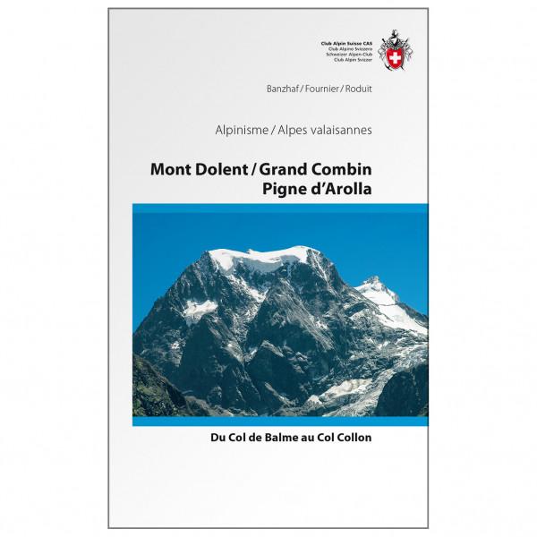 SAC-Verlag - Alpine Touren Mont Dolent  - Alpine Guide