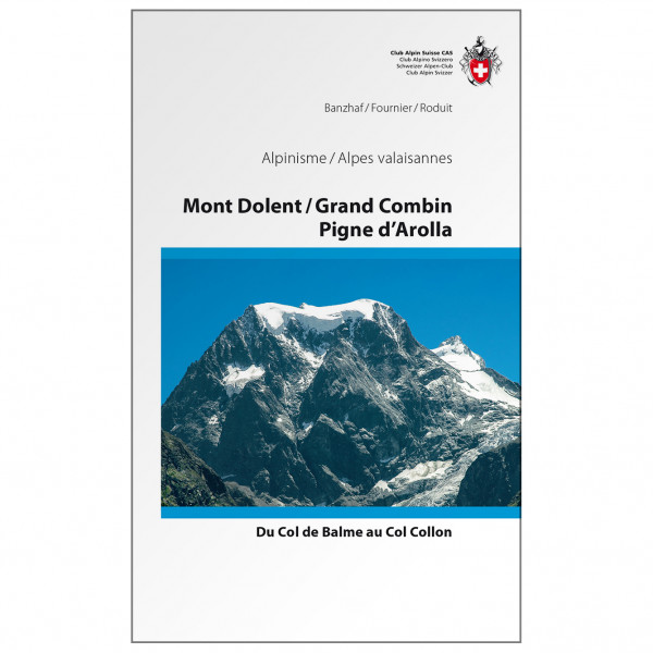 SAC-Verlag - Alpine Touren Mont Dolent  - Alppiyhdistysten oppaat