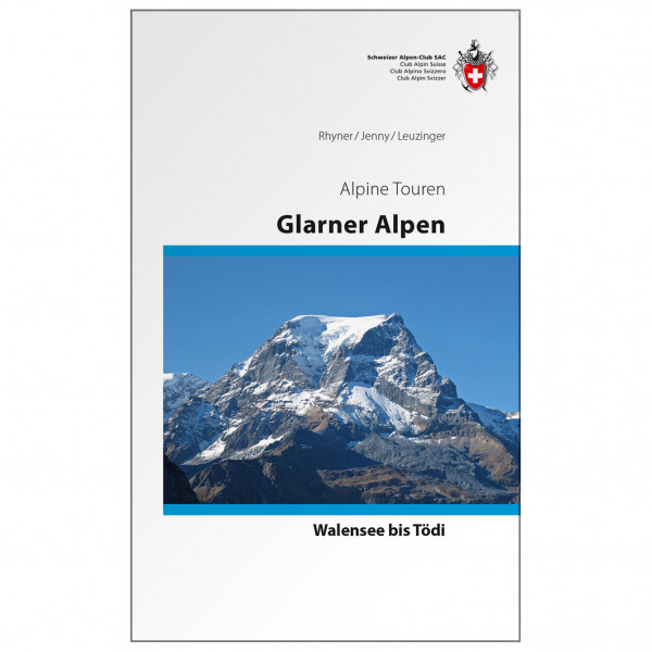 SAC-Verlag - Alpinführer Glarner Alpen - Alpine Guide