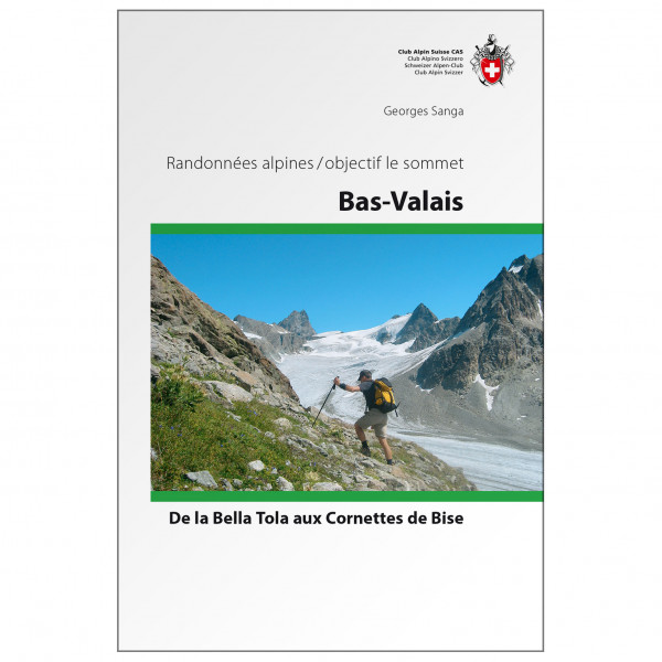 SAC-Verlag - Alpinwandern Bas-Valais  - Alppiyhdistysten oppaat