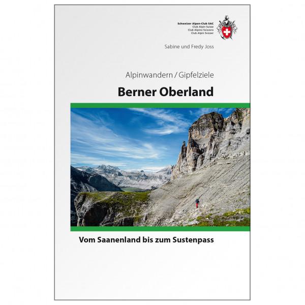 SAC-Verlag - Alpinwandern Berner Oberland - Alpine Guide