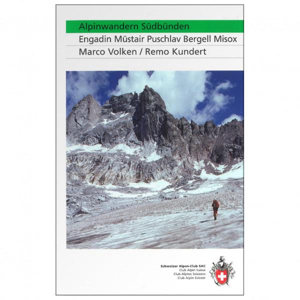 SAC-Verlag - Alpinwandern Südbünden - Alpine Club guide