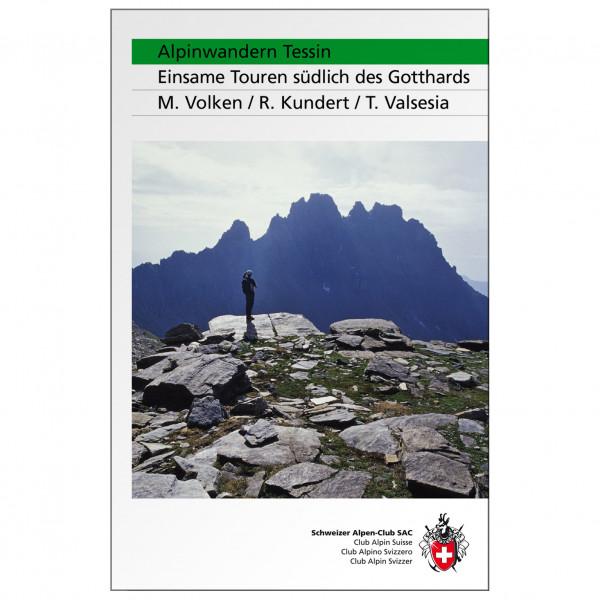 SAC-Verlag - Alpinwandern Tessin - Alpine Club guide