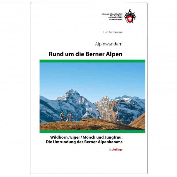 SAC-Verlag - Berner Alpen Alpinwander - Alpine Club guide