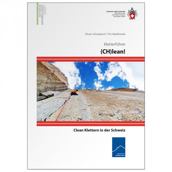 SAC-Verlag - C(H)lean Klettern Schweiz - Alpinistengidsen