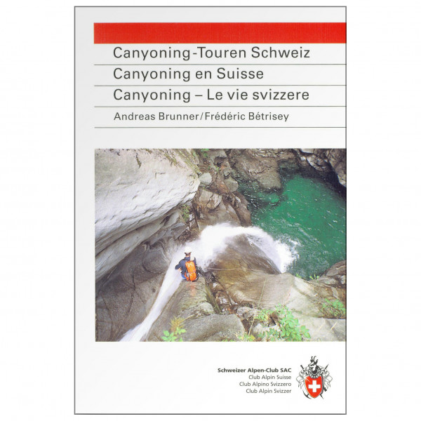 SAC-Verlag - Canyoning-Touren Schweiz