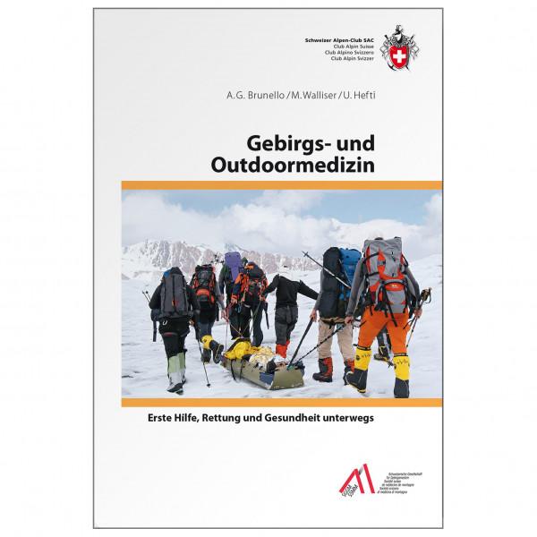 SAC-Verlag - Gebirgs- u. Outdoormedizin