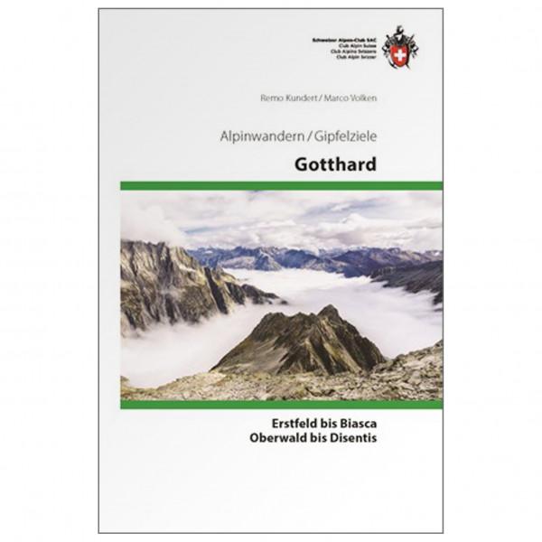 SAC-Verlag - Gipfelziele Gotthard - Alpina klätterförare