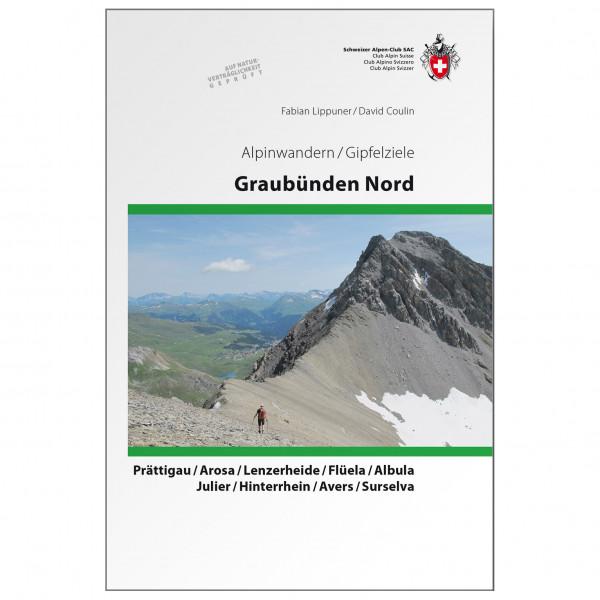 SAC-Verlag - Gipfelziele Graubünden Nord - Alpina klätterförare