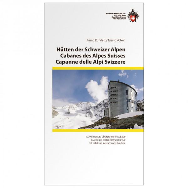 SAC-Verlag - Hütten der Schweizer Alpen - Alppiyhdistysten oppaat