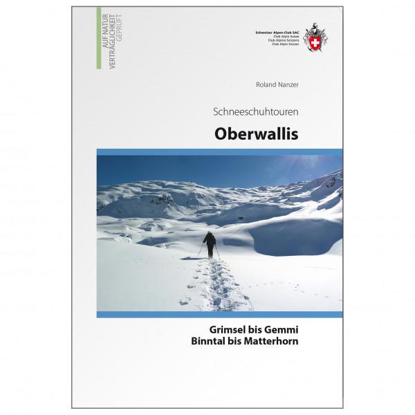 SAC-Verlag - Schneeschuh Oberwallis - Alpina klätterförare