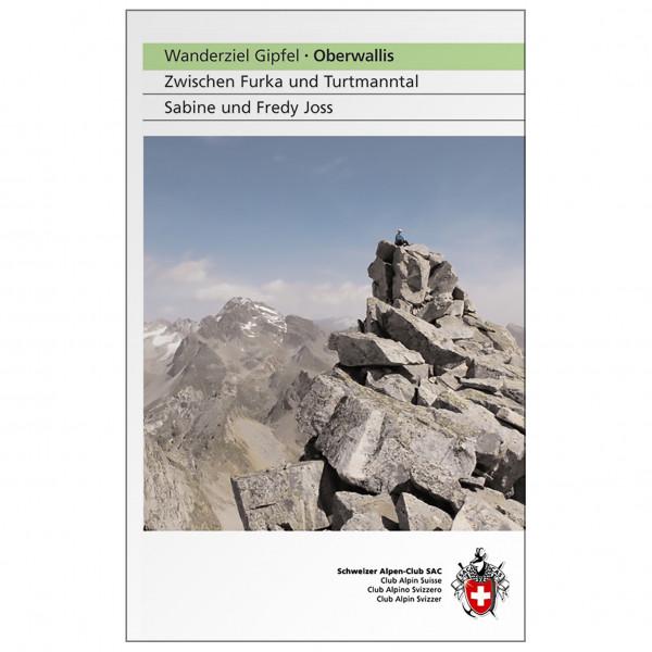SAC-Verlag - Wanderziel Oberwallis - Alpine Guide