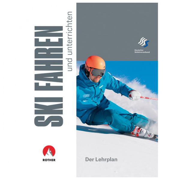 Bergverlag Rother - Skifahren Und Unterrichten - Lehrbuch