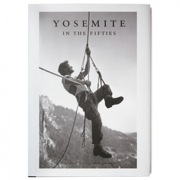 Patagonia - Yosemite in the Fifties: The Iron Age