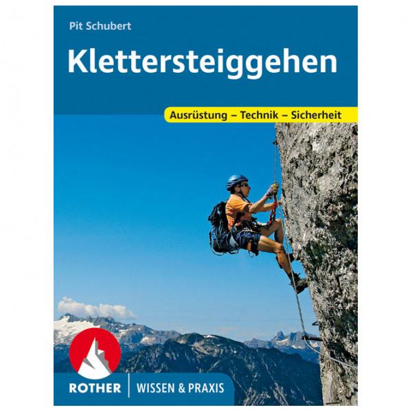 Bergverlag Rother - Klettersteiggehen - Lehrbuch
