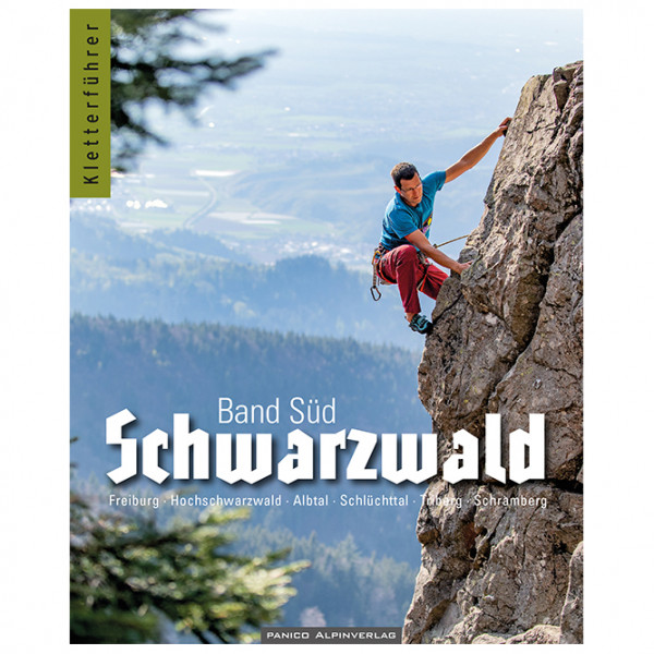Panico Alpinverlag - Kletterführer Schwarzwald Süd - Kletterführer