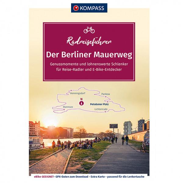 Kompass - Der Berliner Mauerweg - Pyöräilyoppaat