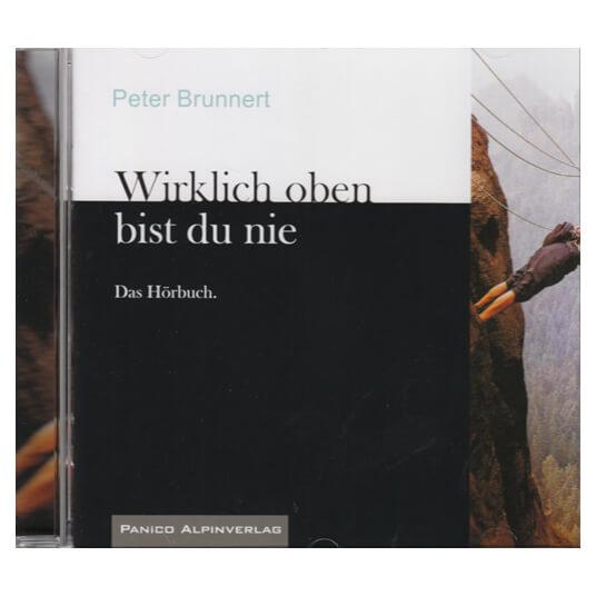 Panico Verlag - Wirklich oben bist du nie - Das Hörbuch (CD)