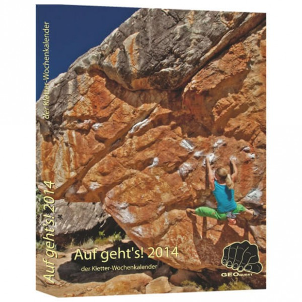 Geoquest-Verlag - Auf gehts! - Kletterwochenkalender 2014