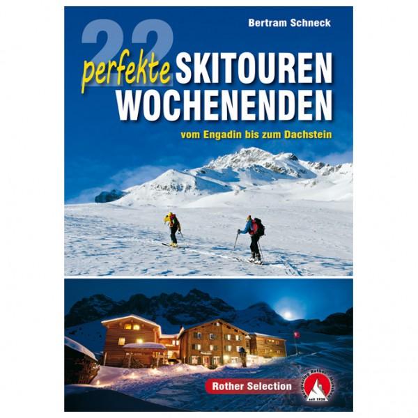 Bergverlag Rother - 22 perfekte Skitouren-Wochenenden - Lasketteluretkioppaat