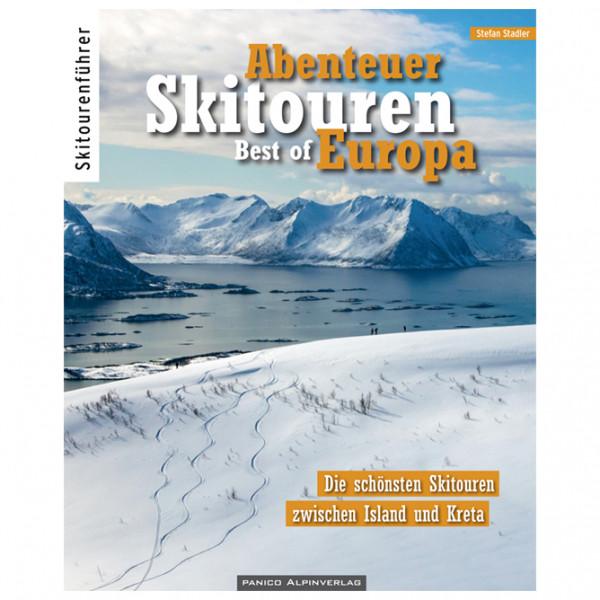 Panico Alpinverlag - Abenteuer Skitouren Best of Europa - Guide randonnée à skis