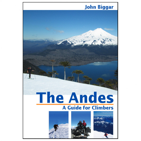 Andes Expeditions - The Andes: Guide for Climbers and Skiers - Skitourenführer