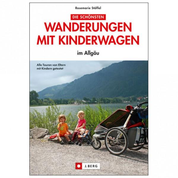 J.Berg - Wanderungen mit Kinderwagen im Allgäu