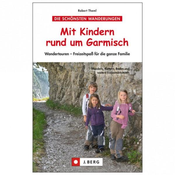 J.Berg - Mit Kindern rund um Garmisch Wandertouren